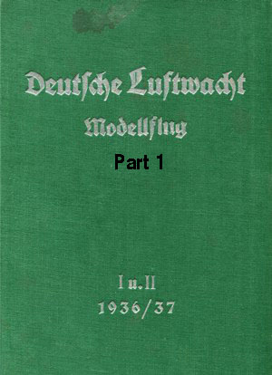 Luftwacht Modellflug 1936 - 37 Part 1