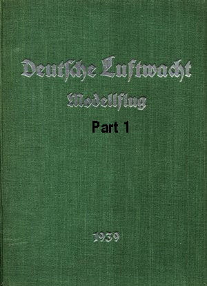 Luftwacht Modellflug 1939 Part 1