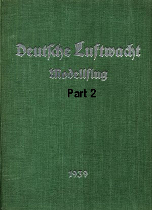 Luftwacht Modellflug 1939 Part 2