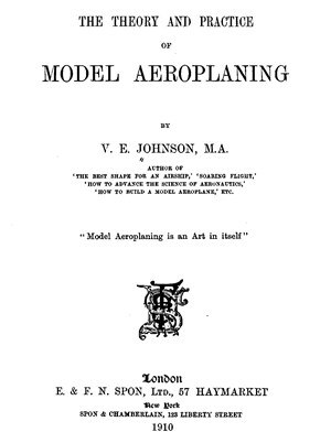 Theory and Practice of Model Aeroplaning