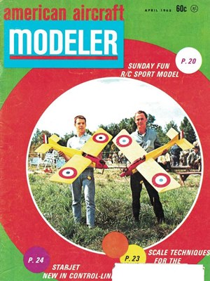American Aircraft Modeler April 1968