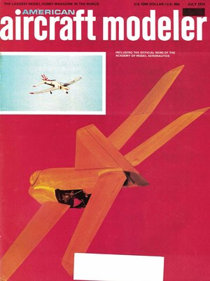 American Aircraft Modeler July 1974